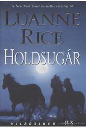 Holdsugár - Rice, Luanne - Régikönyvek