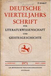 Deutsche Vierteljahrsschrift für Literaturwissenschaft und Geistesgeschichte - 45.Jahrgang 1971  Heft 1/Marz - Richard Brinkmann, Hugo Kuhn - Régikönyvek