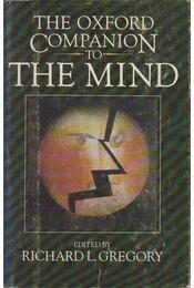 The Oxford Companion to the Mind - Richard Langton Gregory (szerk.) - Régikönyvek