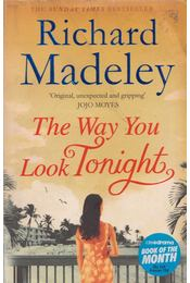 The Way You Look Tonight - Richard Madeley - Régikönyvek
