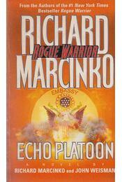 Echo Platoon - Richard Marcinko, John Weisman - Régikönyvek