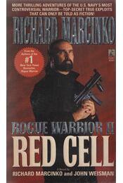 Rogue Warrior II. - Red Cell - Richard Marcinko, John Weisman - Régikönyvek