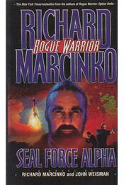 Seal Force Alpha - Richard Marcinko, John Weisman - Régikönyvek