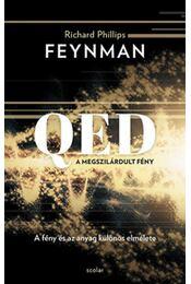 QED: A megszilárdult fény - A fény és az anyag különös elmélete - Richard P. Feynman - Régikönyvek