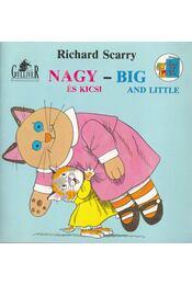 Nagy és kicsi / Big and little - Richard Scarry - Régikönyvek
