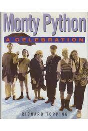Monty Python: A Celebration - Richard Topping - Régikönyvek