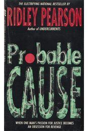 Probable Cause - Ridley Pearson - Régikönyvek