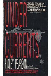 Undercurrents - Ridley Pearson - Régikönyvek