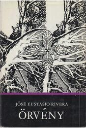 Örvény - Rivera, José Eustasio - Régikönyvek