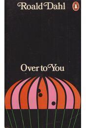 Over to You - Roald Dahl - Régikönyvek