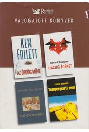 Az ördög műve / Mindörökre / Hazug ígéret / Tengerparti rém - Robards, Karen, Anthony, Ronald, Roughan, Haward, Ken Follett - Régikönyvek