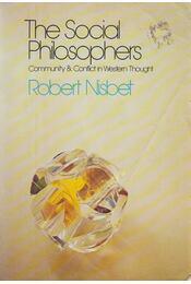 The Social Philosophers - Robert A. Nisbet - Régikönyvek
