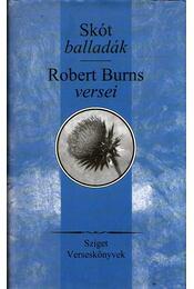 Skót balladák   - Robert Burns versei - Robert Burns - Régikönyvek