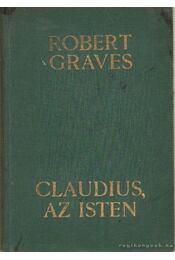 Claudius, az Isten - Robert Graves - Régikönyvek