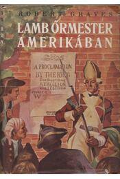 Lamb őrmester Amerikában - Robert Graves - Régikönyvek