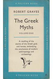 The Greek Myths: 1 - Robert Graves - Régikönyvek