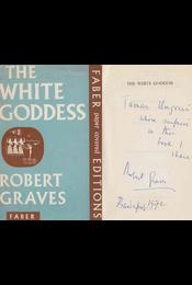 The White Goddess (dedikált) - Robert Graves - Régikönyvek