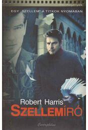 Szellemíró - Robert Harris - Régikönyvek