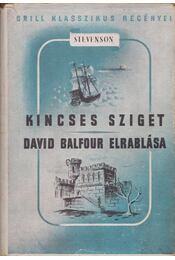 A kincses sziget / David Balfour elrablása - Robert Louis Stevenson  - Régikönyvek