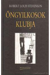 Öngyilkosok klubja / A vidám vitézek - Robert Louis Stevenson  - Régikönyvek