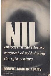 Episodes in the Literary Conquest of Void During the 19th Century - Robert Martin Adams - Régikönyvek
