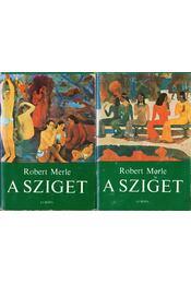 A sziget I-II. - Robert Merle - Régikönyvek