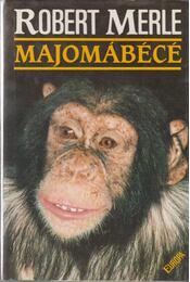 Majomábécé - Robert Merle - Régikönyvek