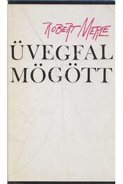 Üvegfal mögött - Robert Merle - Régikönyvek