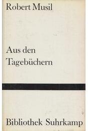 Aus den Tagebüchern - Robert Musil - Régikönyvek