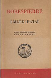 Robespierre emlékiratai - Robespierre - Régikönyvek