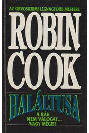 Haláltusa - Robin Cook - Régikönyvek