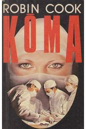 Kóma - Robin Cook - Régikönyvek