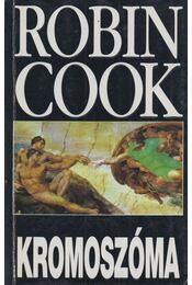 Kromoszóma - Robin Cook - Régikönyvek