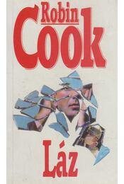 Láz - Robin Cook - Régikönyvek