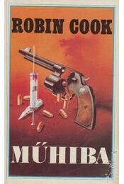 Műhiba - Robin Cook - Régikönyvek