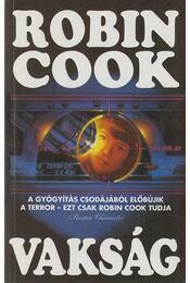 Vakság - Robin Cook - Régikönyvek