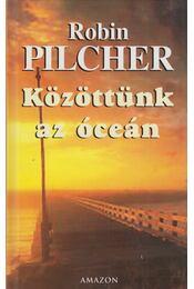 Közöttünk az óceán - Robin Pilcher - Régikönyvek