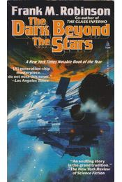 The Dark Beyond the Stars - Robinson, Frank M. - Régikönyvek