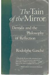 The Tain of the Mirror - Rodolphe Gasché - Régikönyvek