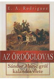 Az ördöglovas - E. A. Rodriguez - Régikönyvek
