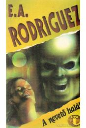 A nevető halál - Rodriguez, E. A. - Régikönyvek