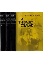 A Thibault család I-III. - Roger Martin du Gard - Régikönyvek
