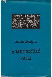 A menekülő falu - Rojas, Ángel F. - Régikönyvek