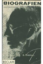 B. Traven - Rolf Recknagel - Régikönyvek