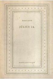 Július 14. - Romain Rolland - Régikönyvek