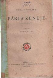 Páris zenéje - Romain Rolland - Régikönyvek