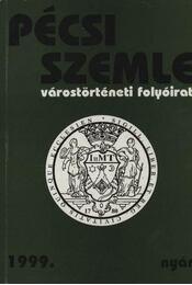 Pécsi Szemle 1999. nyár - Romváry Ferenc - Régikönyvek