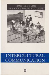 Intercultural Communication - Ron Scollon, Suzanne Wong Scollon - Régikönyvek