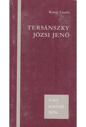 Tersánszky Józsi Jenő - Rónay László - Régikönyvek