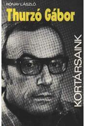 Thurzó Gábor - Rónay László - Régikönyvek